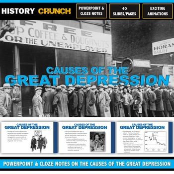 Great Depression Causes - PowerPoint with Cloze Notes (40 Slides/Pages!)