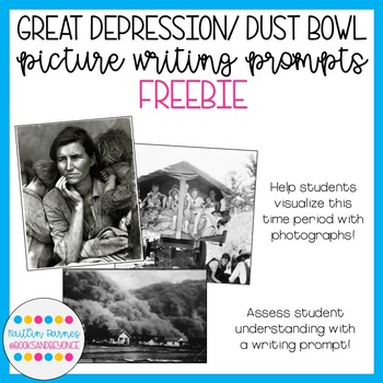 Great Depression/Dust Bowl Picture Writing Prompts