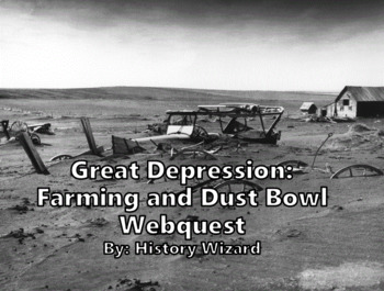 Great Depression Farming and Dust Bowl Webquest