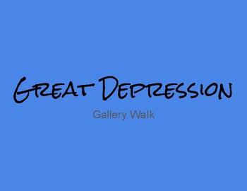 Great Depression Gallery Walk