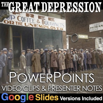 Great Depression PowerPoint with Videos Clips & Lecture No