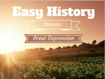 Great Depression Lesson-PowerPoint, Notes, and Discussion