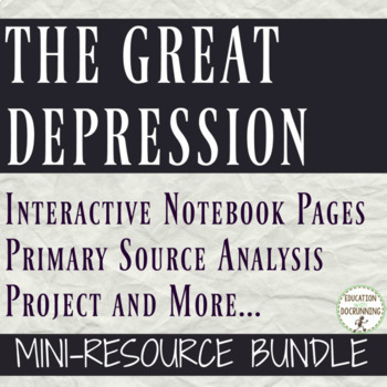 Great Depression Mini Curriculum Resource Bundle for U.S. History