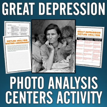 Great Depression - Photo Analysis Centers Activity and Writing Assignment