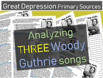 """Great Depression Primary Source: """"Analyzing Three Woody Guthrie Songs"""" Worksheet"""