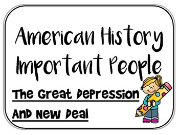 Great Depression and New Deal - Important People - Interactive Notebook Inserts