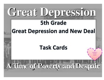 Great Depression and New Deal TASK CARDS- 5TH Social Studies