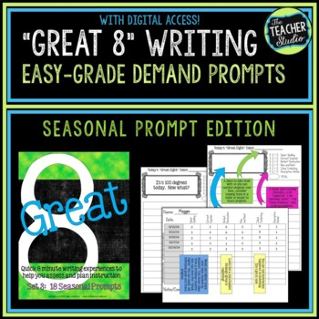 """Great Eight"" Quick Score Demand Writing Seasonal Prompts"