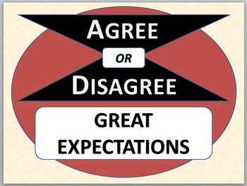 GREAT EXPECTATIONS - Agree or Disagree pre-reading activity