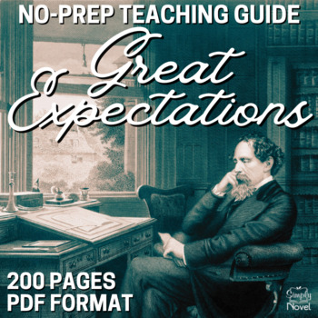 Great Expectations Teaching Guide - Novel Unit, Activities, Lessons, Assessments