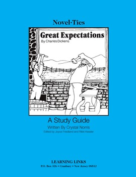 Great Expectations - Novel-Ties Study Guide