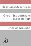 Great Expectations: Teacher Lesson Plans and Study Guide