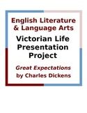 Great Expectations and Victorian Life Presentation Project