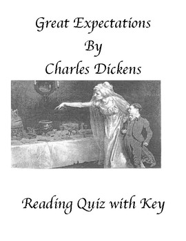 Great Expectations by Charles Dickens Multiple Choice Reading Quiz with Key