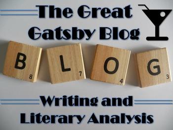 Great Gatsby Blog Activity - Digital Writing, Reading, & Textual Analysis