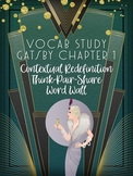 Great Gatsby Ch 1 Vocabulary Study: Contextual Redefinition and Think-Pair-Share
