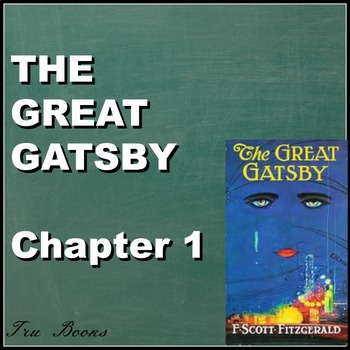Great Gatsby Chapter 1