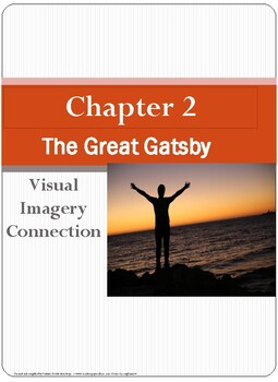 Great Gatsby Chapter 2 VISUAL IMAGERY CONNECTION
