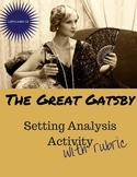 Great Gatsby Lesson: Setting Activity with Rubric