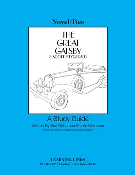 Great Gatsby - Novel-Ties Study Guide