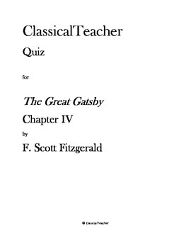 Great Gatsby Quiz: Chapter IV