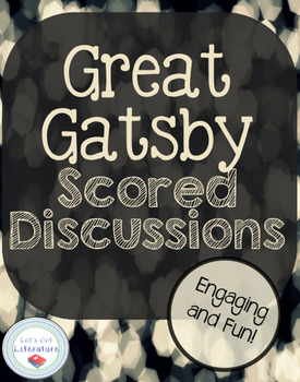 Great Gatsby Scored Discussions