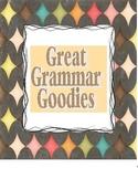 Great Grammar Goodies