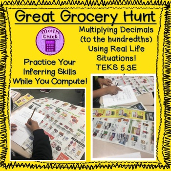 Great Grocery Hunt- Multiply Decimals with Real World Problems TEKS 5.3E