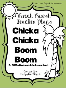 Emergency Sub Plans or Great Guest Teacher Plans for Chicka Chicka Boom Boom