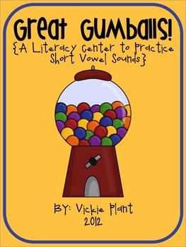 Great Gumballs {A Short Vowel Literacy Center}