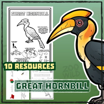 Great Hornbill -- 10 Resources -- Coloring Pages, Reading & Activities