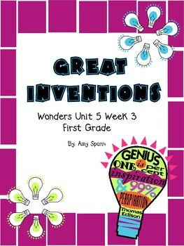 Great Inventions - Wonders First Grade - Unit 5 Week 3