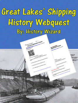 Great Lakes' Shipping History Webquest