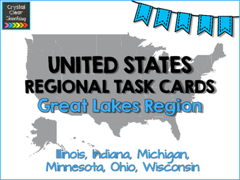 Great Lakes State Region Task Cards