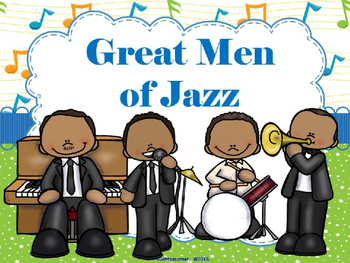 Great Men of Jazz - PPT Edition