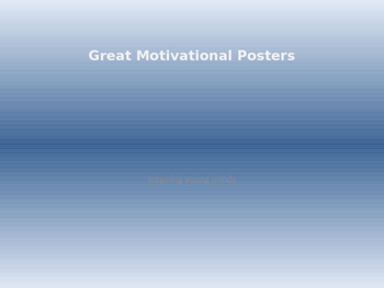 Great Motivational Posters
