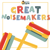 Great Noisemakers – 1st Grade STEAM Project