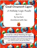 Great Ornament Caper Holiday Logic Enrichment Puzzle for PreK-K-1