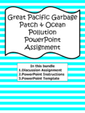 Great Pacific Garbage Patch & Ocean Pollution PPT Assignme