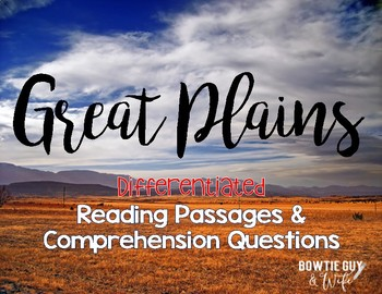 Great Plains {Differentiated Close Reading Passages & Questions}