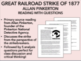 Great Railroad Strike of 1877 - Allan Pinkerton Reading w/ Questions - USH/APUSH