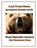 Scary Spanish Lessons & Games! Present Tense Unit: Los Tres Osos!