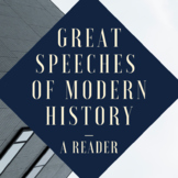 Great Speeches of Modern History: A Reader