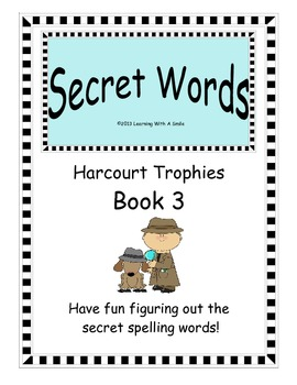 Harcourt Trophies FIRST GRADE (Book 3): Great Spelling Activity! ~ Secret Words