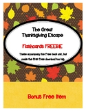 Great Thanksgiving Escape FREEBIE Flashcards