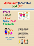 Great Things To Do On Absolutely Incredible Kids Day