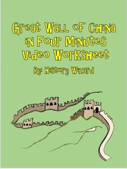 Great Wall of China in Four Minutes Video Worksheet
