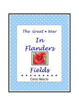 The Great * War Centennial ~ In Flanders Fields