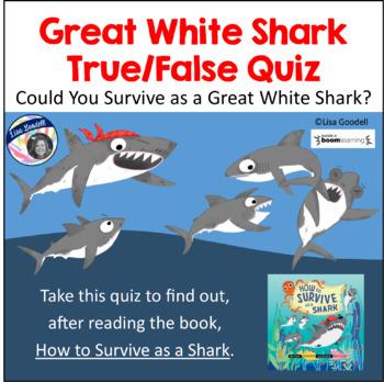 Shark Week - Great White Shark True/False Quiz - Digital Task Cards