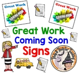 Great Work Coming Soon Displaying Student Work Back to School Mini Signs